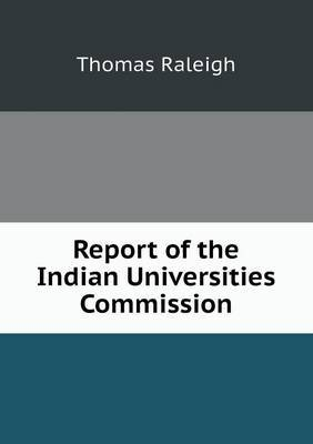 Report of the Indian Universities Commission