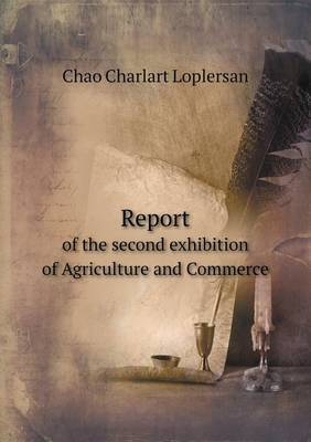 Report of the Second Exhibition of Agriculture and Commerce
