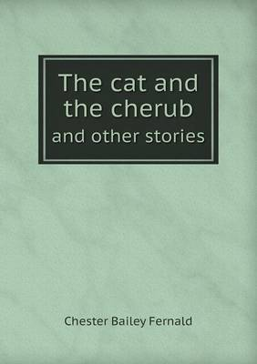 The Cat and the Cherub and Other Stories