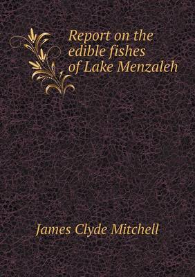 Report on the Edible Fishes of Lake Menzaleh