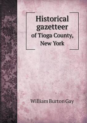Historical Gazetteer of Tioga County, New York