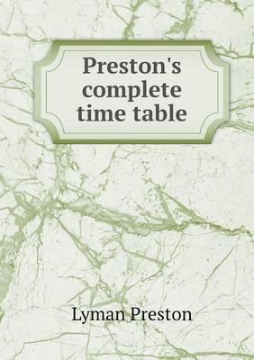 Preston's Complete Time Table