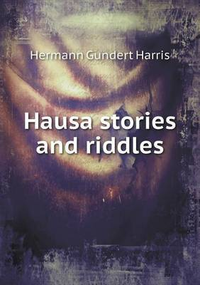 Hausa Stories and Riddles