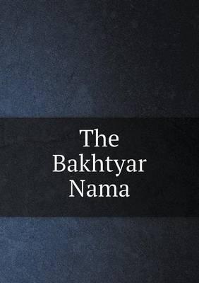 The Bakhtyar Nama