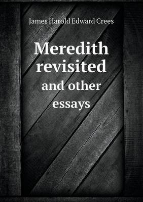 Meredith Revisited and Other Essays