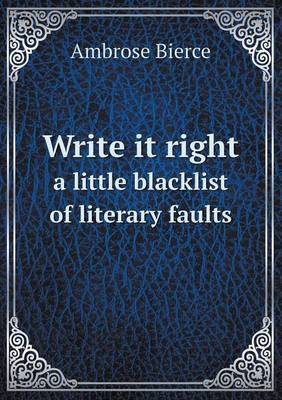 Write It Right a Little Blacklist of Literary Faults
