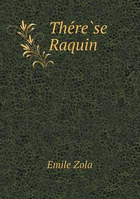 The Re Se Raquin