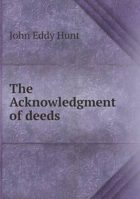 The Acknowledgment of Deeds