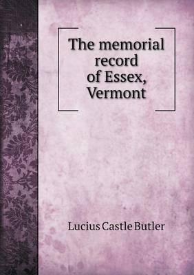 The Memorial Record of Essex, Vermont