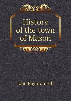 History of the Town of Mason