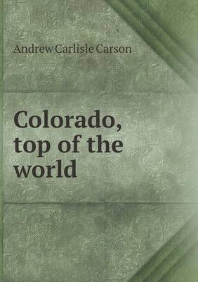 Colorado, Top of the World