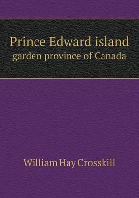 Prince Edward Island Garden Province of Canada