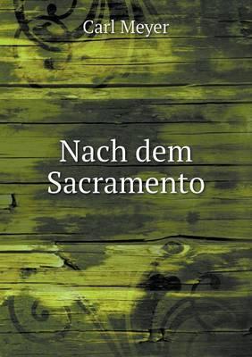 Nach Dem Sacramento