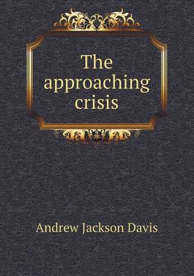 The Approaching Crisis