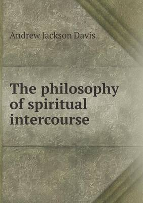 The Philosophy of Spiritual Intercourse