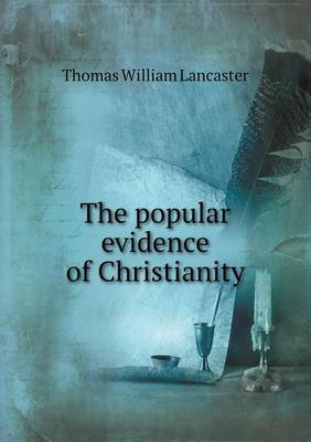 The Popular Evidence of Christianity