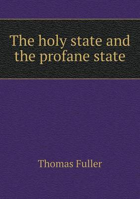 The Holy State and the Profane State