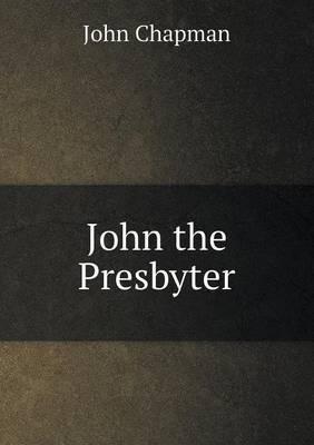 John the Presbyter