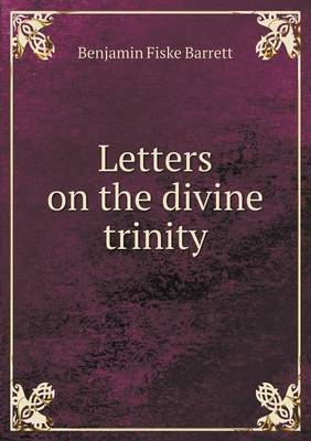 Letters on the Divine Trinity