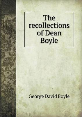 The Recollections of Dean Boyle