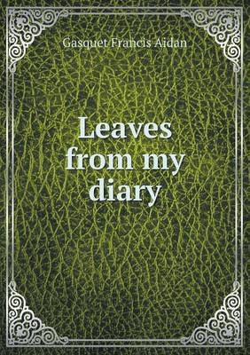 Leaves from My Diary