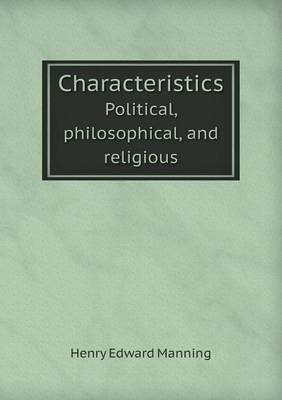 Characteristics Political, Philosophical, and Religious