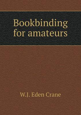 Bookbinding for Amateurs