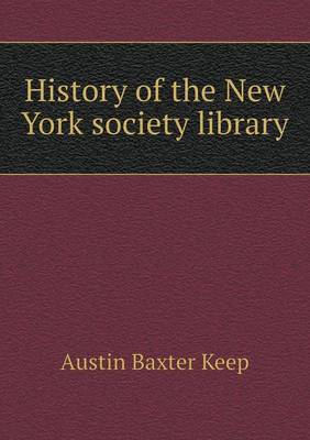 History of the New York Society Library