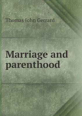 Marriage and Parenthood