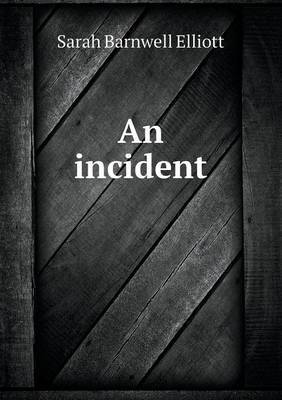 An Incident