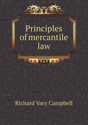 Principles of Mercantile Law
