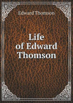 Life of Edward Thomson