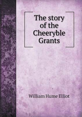 The Story of the Cheeryble Grants