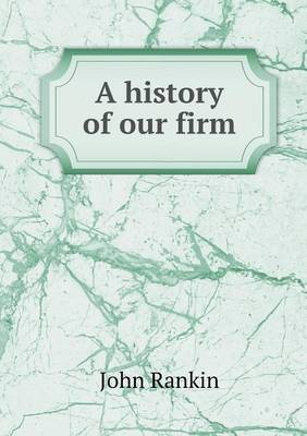 A History of Our Firm