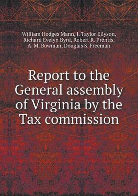 Report to the General Assembly of Virginia by the Tax Commission