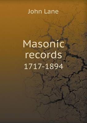Masonic Records 1717-1894
