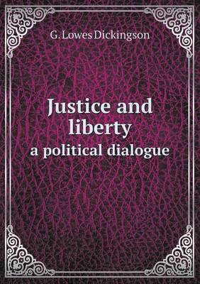 Justice and Liberty a Political Dialogue