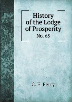 History of the Lodge of Prosperity No. 65