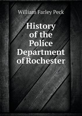 History of the Police Department of Rochester