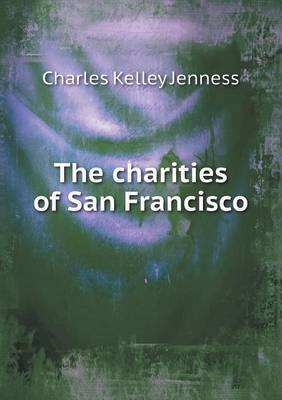 The Charities of San Francisco