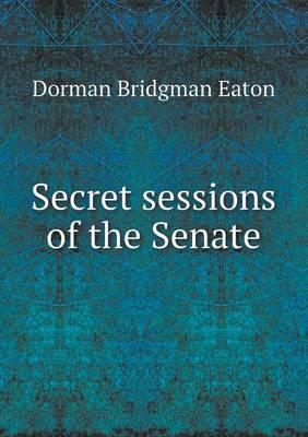 Secret Sessions of the Senate
