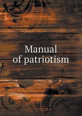 Manual of Patriotism