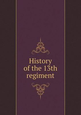 History of the 13th Regiment