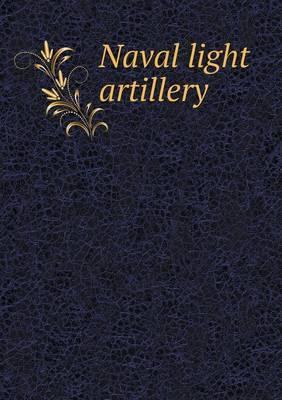 Naval Light Artillery