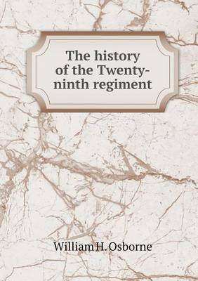 The History of the Twenty-Ninth Regiment