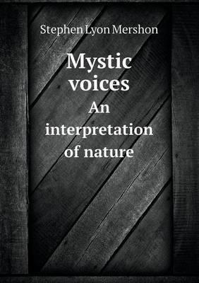 Mystic Voices an Interpretation of Nature