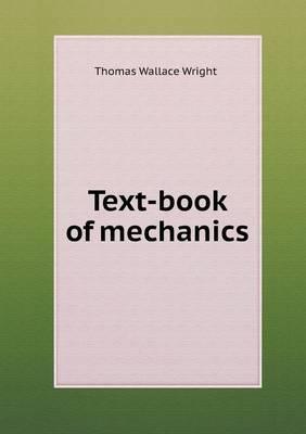 Text-Book of Mechanics