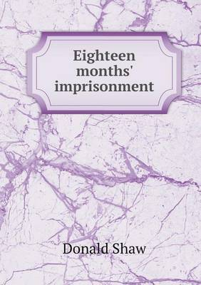 Eighteen Months' Imprisonment