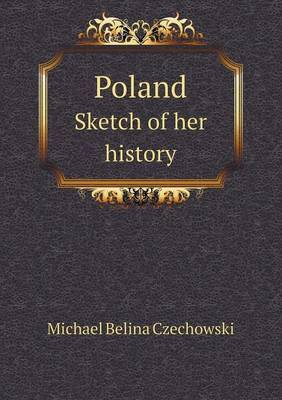 Poland Sketch of Her History