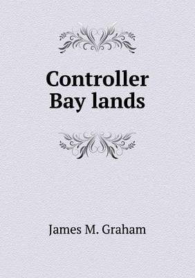 Controller Bay Lands